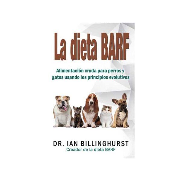 Libro La dieta BARF Dr. Ian Billinghurst