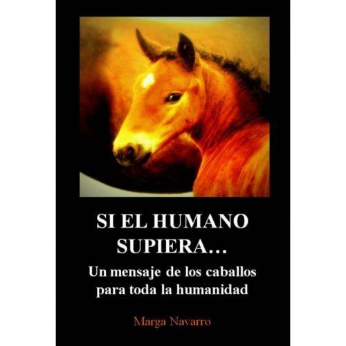 """Libro de Marga Navarro """" Si el humano supiera..."""""""