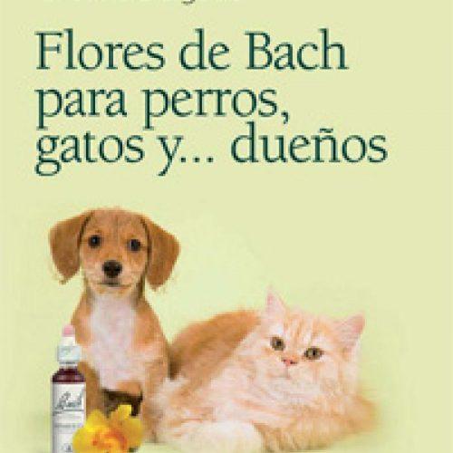 Flores de Bach para perros, gatos y sus dueños